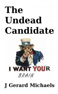 cover of The Undead Candidate zombies story